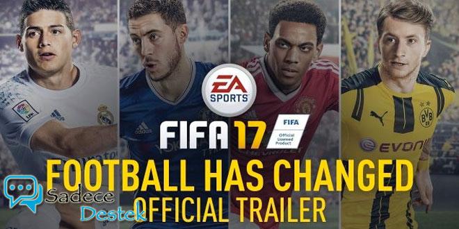 FIFA 17 Duyuruldu! İşte İlk Detaylar